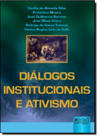 Diálogos Institucionais e Ativismo, livro de Cecilia de Almeida Silva