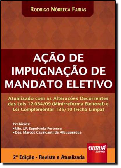 Ação de Impugnação de Mandato Eletivo, livro de Rodrigo Nóbrega Farias
