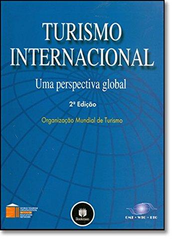 Turismo Internacional: Uma Perspectiva Global, livro de OMT.WTO.BTO