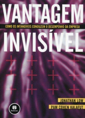 Vantagem Invisível: Como os Intangíveis Conduzem o Desempenho da Empresa, livro de Jonathan Low