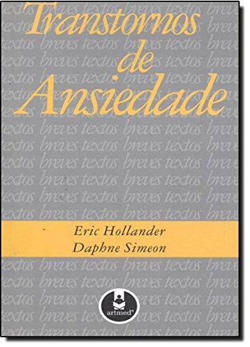 TRANSTORNOS DE ANSIEDADE, livro de HOLLANDER