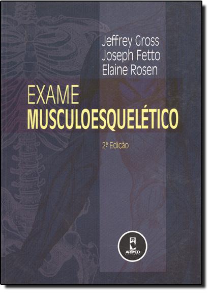 Exame Musculoesquelético, livro de Jeffrey Gross
