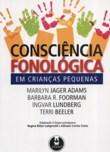 Consciência Fonológica em Crianças Pequenas, livro de Marilyn Jager Adams
