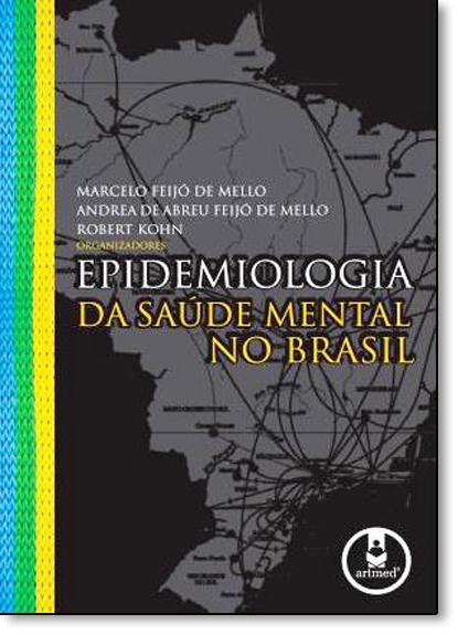 Epidemiologia da Saúde Mental no Brasil, livro de Marcelo Feijó de Mello
