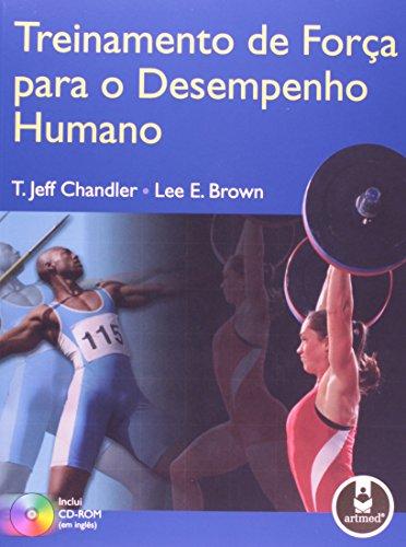 TREINAMENTO DE FORCA PARA O DESEMPENHO HUMANO, livro de BROWN/ CHANDLER