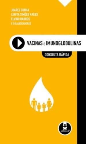 VACINAS E IMUNOGLOBULINAS - CONSULTA RAPIDA, livro de CUNHA / COLS