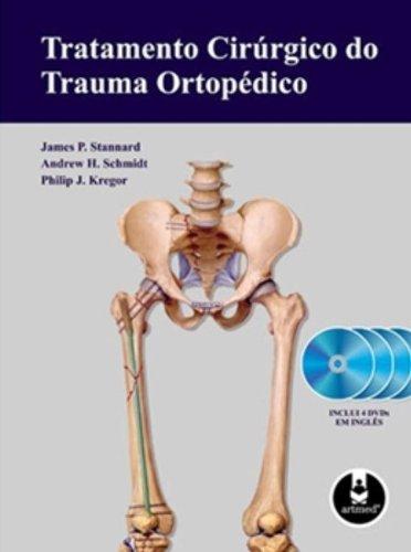 TRATAMENTO CIRURGICO DO TRAUMA ORTOPEDICO, livro de STANNARD/SCHMIDT/KRE