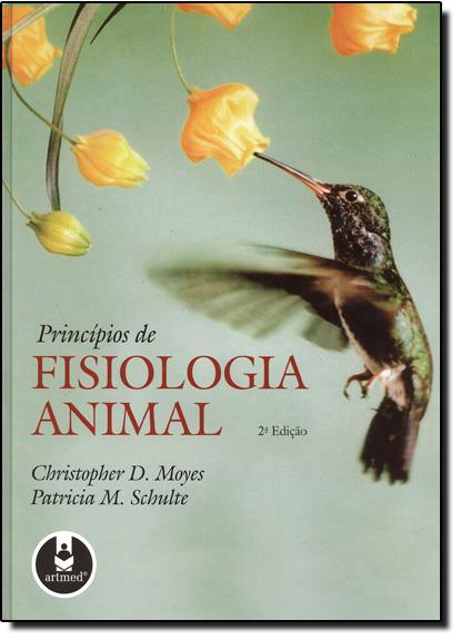 Princípios de Fisiologia Animal, livro de Christopher D Moyes