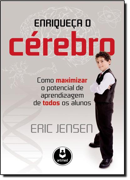 Enriqueça o Cérebro, livro de Eric Jensen