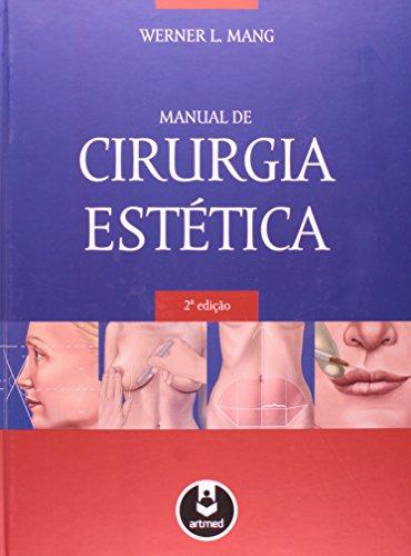 Manual de Cirurgia Estética- Volume Único, livro de MANG