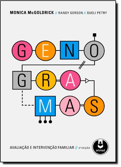 Genogramas: Avaliação e Intervenção Familiar, livro de Monica Mc Goldrick