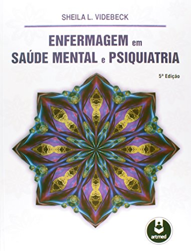 Enfermagem em Saúde Mental e Psiquiatria, livro de Sheila L. Videbeck