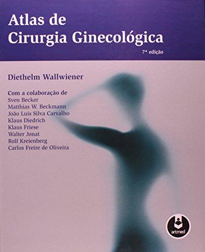 Atlas de Cirurgia Ginecológica, livro de Diethelm Wallwiener
