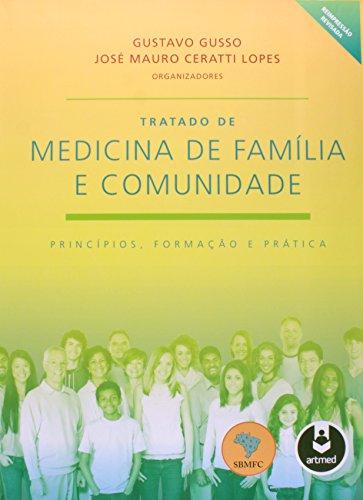 Tratado de Medicina de Família e Comunidade - 2 Volumes, livro de Gustavo Gusso