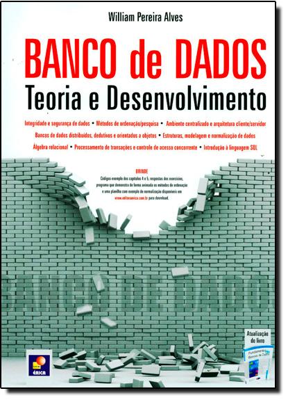 Banco de Dados: Teoria e Desenvolvimento, livro de William Pereira Alves