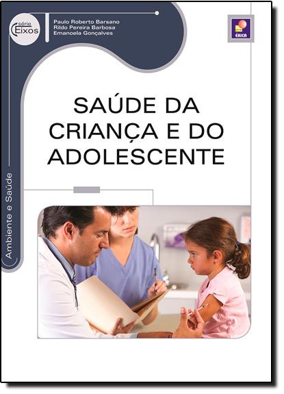 Saúde da Criança e do Adolescente, livro de Paulo Roberto Barsano