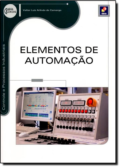 Elementos de Automação, livro de Valter Luís Arlindo de Camargo