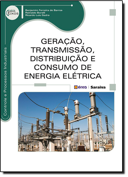 Geração, Transmissão, Distribuição e Consumo de Energia Elétrica, livro de Ricardo Luis Gedra