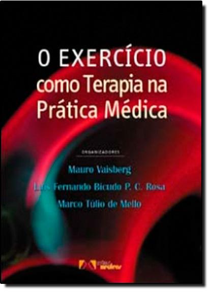 EXERCICIO COMO TERAPIA NA PRATICA MEDICA, O, livro de Berg