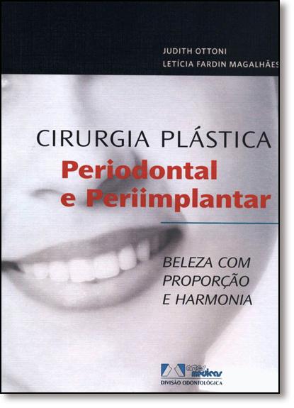 Cirurgia Plástica Periodontal e Periimplantar, livro de Judith Ottoni