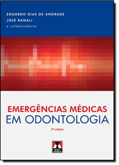 Emergencias Medicas em Odontologia, livro de Eduardo Dias de Andrade