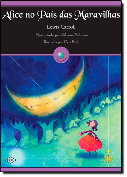 Alice no País das Maravilhas - Coleção Correndo Mundo, livro de Lewis Carroll