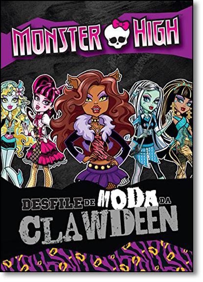 Monster High: Desfile de Moda da Clawdeen, livro de Mattel