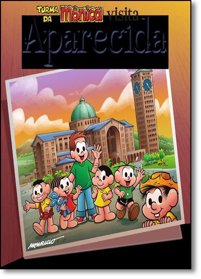 Turma da Mônica: Visita Aparecida, livro de Ferdinando Mancilio