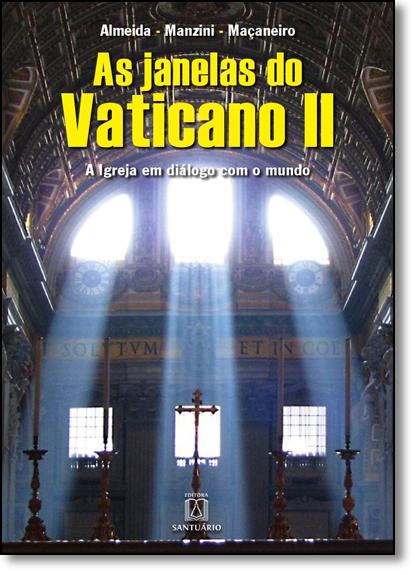 Janelas do Vaticano II, As, livro de Pe. Joaozinho, SCJ, Pe. Marcial Macaneiro