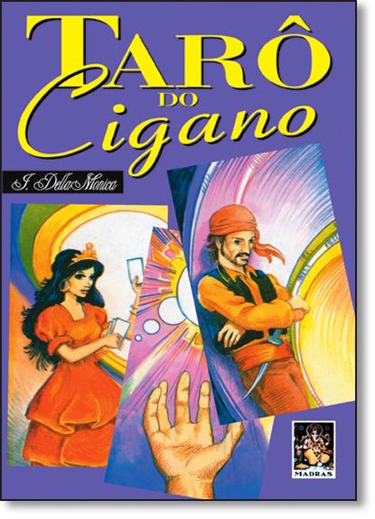 Tarô do Cigano - Com 36 Cartas Coloridas, livro de J. Della Monica
