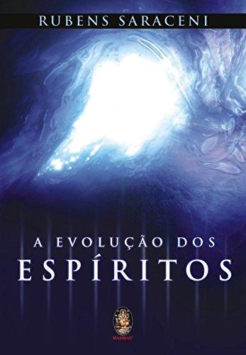 A Evolução dos Espíritos, livro de Rubens Saraceni