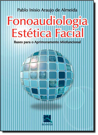 Fonoaudiologia Estética Facial, livro de INISIO