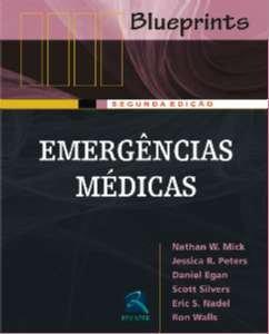 Emergências Médicas - Série Blueprints, livro de Nathan W. Mick