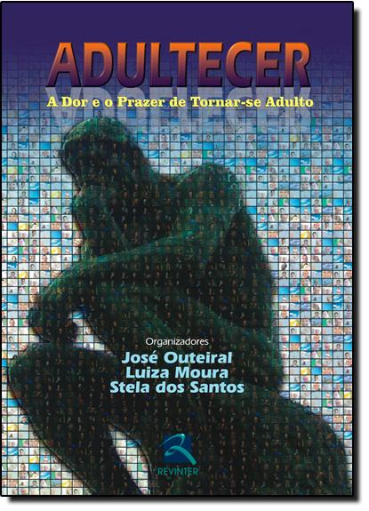 Adultecer, livro de OUTEIRAL/MOURA/SANTO