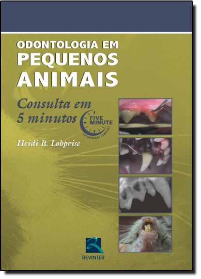 Odontologia em Pequenos Animais, livro de Heidi B. Lobprise
