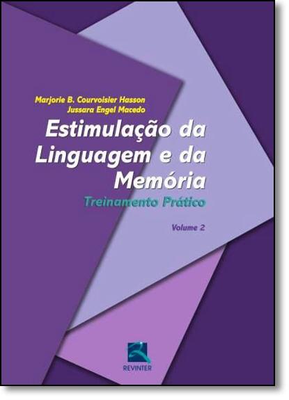 Estimulação da Linguagem e da Memória - Vol.2, livro de Marjorie B. Courvoisier Hasson