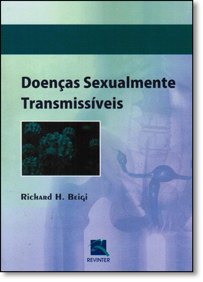 Doenças Sexualmente Transmissíveis, livro de Richard H. Beigi