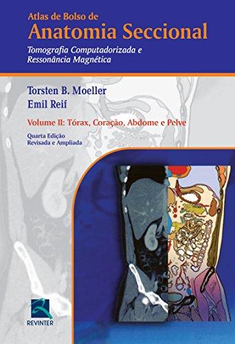 Atlas de Bolso de Anatomia Seccional. Tomografia Computadorizada e Ressonância Magnética - Volume II: Volume 2, livro de Torsten B. Moeller
