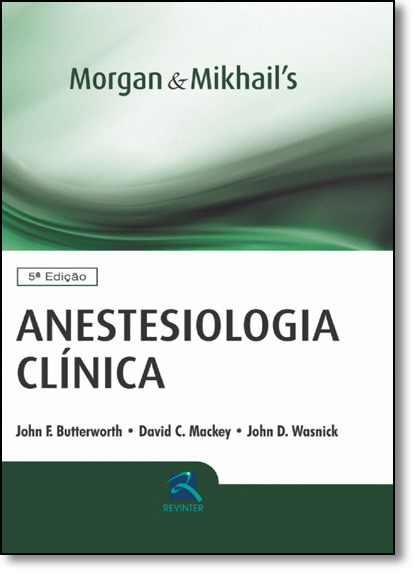 Anestesiologia Clinica, livro de John E butterworth