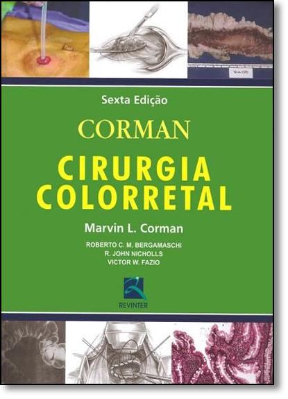 Cirurgia Colorretal, livro de Marvin L. Corman