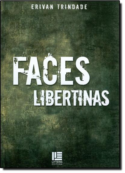 Faces Libertinas, livro de Erivan Pinto Trindade