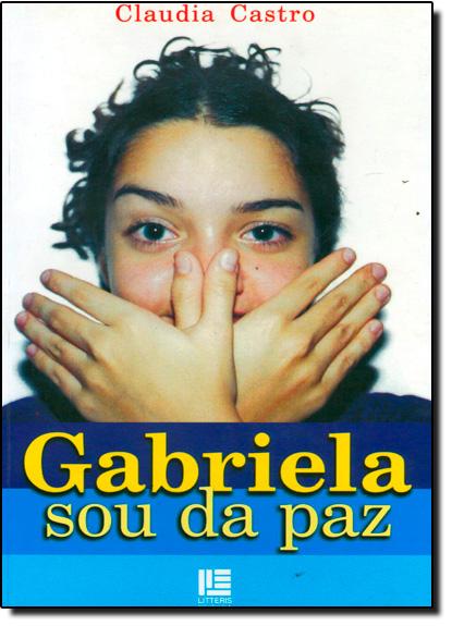 Gabriela Sou da Paz, livro de Cláudia Castro