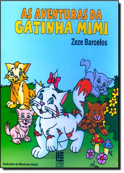 Aventuras da Gatinha Mimi, As, livro de Zeze Barcelos