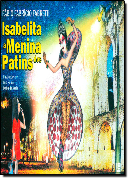 Isabelita: A Menina dos Patins, livro de Fábio Fabrício Fabretti