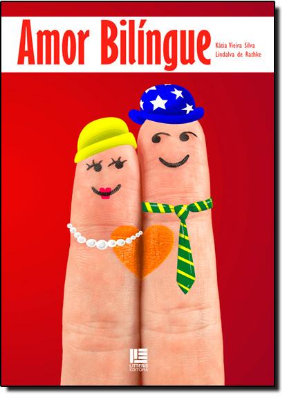 Amor Bilíngue, livro de Kátia Vieira Silva