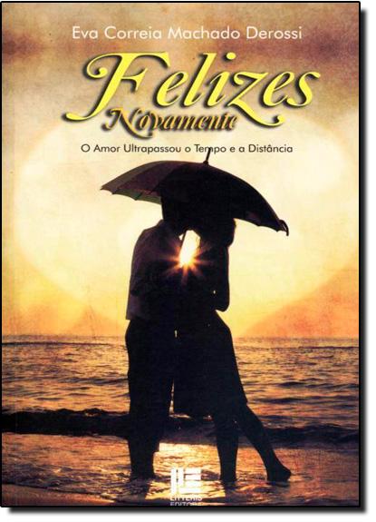 Felizes Novamente, livro de Eva Correia Machado Derossi