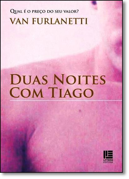 Duas Noites Com Tiago, livro de Van Furlanetti