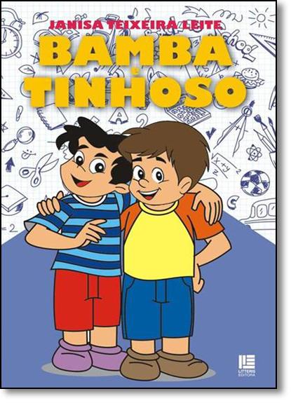Bamba e Tinhoso, livro de Janisa Teixeira Leite