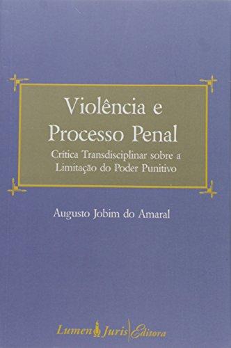 VIOLENCIA E PROCESSO PENAL, livro de Ricardo Amaral