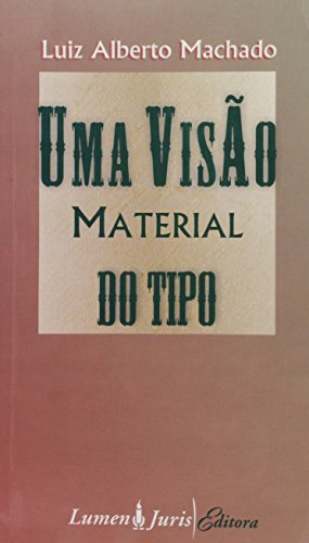 VISAO MATERIAL DO TIPO, UMA, livro de David Camargo Machado